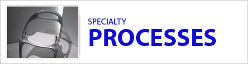 Specialty Processes